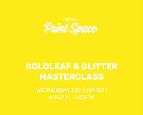 Goldleaf & Glitter masterclass