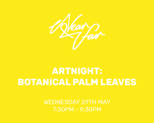 ArtNight at Near & Far: Botanical Palm Leaves