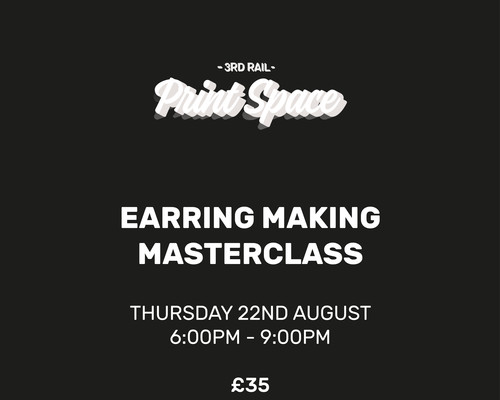 Earring Making Masterclass