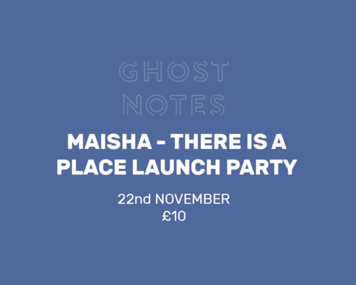 MAISHA – THERE IS A PLACE LAUNCH PARTY