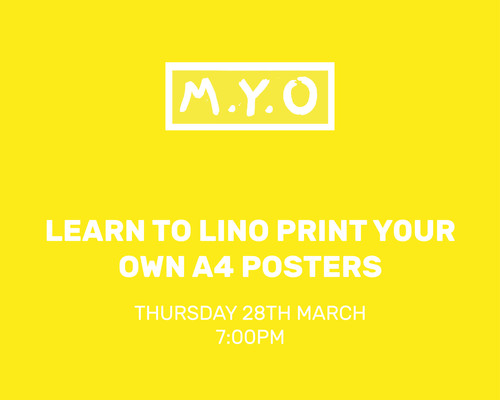 Make Your Own: Learn to Lino print your own A4 Posters