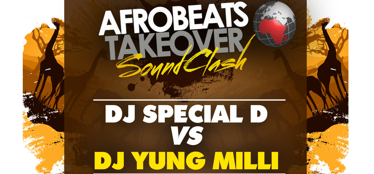 Afrobeats Takeover - Sound Clash
